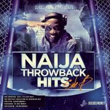 DJ Dee Money Presents Naija Throwback Hits Side B