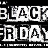 BLACK FRIDAY VOL. 2 (SNIPPET)