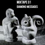 Spontaneous Mixtape 01 : Diamond Messages