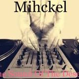 Mihckel @ The Sound Of The Desert  -- Electro House  2012-08-24