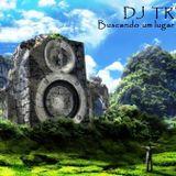 DJ Trezzy - Buscando um lugar ao SOM Vol.3
