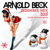 Arnold Beck Dezember 2016 Mix (special christmas edition)
