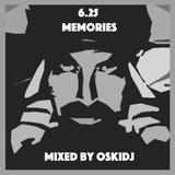 6.25 Memories Mixed By OskiDJ