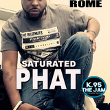 DJ Romie Rome - Saturated Phat on K95 the jam Part 1