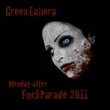 Green.Labora - Monday after FuckParade 2011
