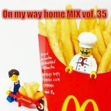 Deenzho - on my way home mix Vol. 35