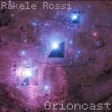 Rakele Rossi - Orioncast #01