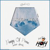 Hungry Of House Episode #025 - Angelo Mele