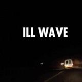 ILL WAVE 2 W/ TAZ 19062016