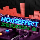 HousEffect Session 6 ... Mixed by DJ Mosh