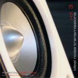 Ideal Noise Transmissions (for Di.fm) - Vol. 3