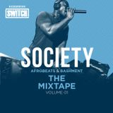 Society | Afrobeats & Bashment | The Mixtape