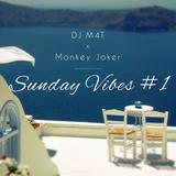 M4t & Monkey Joker - Sunday Vibes #1