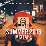 Sammi Morales - Summer 2016 Mixtape
