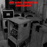 RED WAVE SOUNDS #16 - RADIO&NOIR