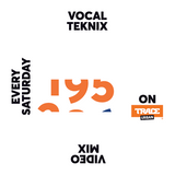 Trace Video Mix #195 by VocalTeknix
