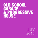 Old school garage and progressive house