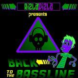 RizlaDizla Presents: Back To The Bassline