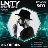 Unity Brothers Podcast #211 [GUEST MIX BY MIRKO BONI]