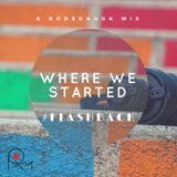Where we started (Rod$daUGK mix)