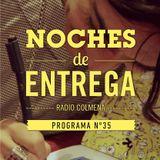 NOCHES DE ENTREGA N°35_02-06-2013