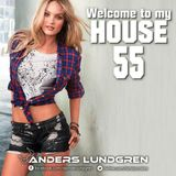 Welcome To My House 55