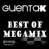 GUENTA K - Best of Megamix