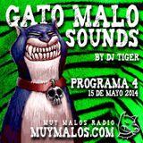 GATO MALO Sounds. Show 4. 15-05-14. www.muymalos.com