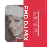 FMD DJ MIX - 2015 Yearmix Part 2