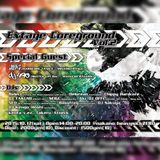 [2015/10/17 Nakano heavysick ZERO] Extage Coreground vol2 Heavy and Fast  Mix