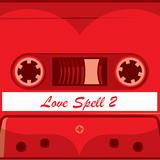 Rog. - Love Spell Mix Tape 2