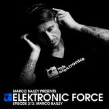 Elektronic Force Podcast 213 with Marco Bailey