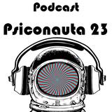 Podcast Psiconauta 23