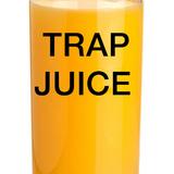 TRAP JUICE 1