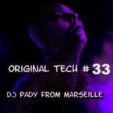 ORIGINAL TECH # 33 DJ PADY DE MARSEILLE