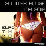 SUMMER HOUSE MIX 2012 mixed by BlackTheDog