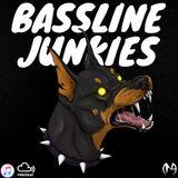 BASSLINE JUNKIES EPISODE - 001