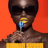 ChicagSoul Vol 14, BROWN SUGAR
