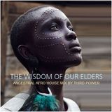 "AFRO HOUSE - ""The Wisdom of Our Elders"""