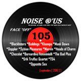 """Noise r'us # 105 """"face off"""" (Septembre 2016)"""