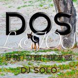 DJ Solo - Dos Lejos