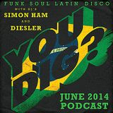 You Dig? Podcast 0614 - Compiled By Simon Ham & Diesler - 3HR World Cup Special