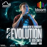 Evolution - Thursday Nights at Bloom Manchester! - Mixed by DJ Josh Smith