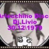 Arlecchino Disco Dj Livio 30\12\1979 Lato A