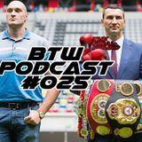 BTW Podcast #025