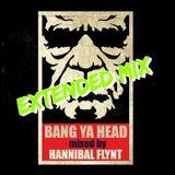 BANG YA HEAD #1 Extended Mix