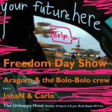 The Unhappy Hour of 28 April 2013: Freedom Day with Aragorn Eloff of Bolo-Bolo, Carlo & JohaN
