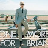 One More For Brian (Bashmore, Bondax, FaltyDL, Disclosure)