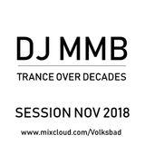 DJ MMB - Trance Over Decades (Session November 2018)
