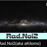 Rad.Noi2 aka aKitomo - Techno Pressure Sequence Podcast Episode 15